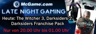 Heute im Late Night Gaming: The Witcher 3, Darksiders 2, Darksiders Franchise Pack