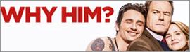 Gewinnspiel: WHY HIM?
