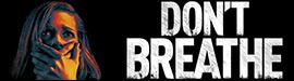 Gewinnspiel: DON`T BREATHE