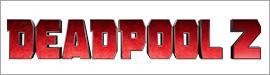 Gewinnspiel: DEADPOOL 2