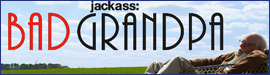 Gewinnspiel: Jackass presents: Bad Grandpa