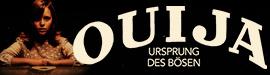 Gewinnspiel: OUIJA: URSPRUNG DES B�SEN
