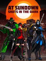 Alle Infos zu At Sundown: Shots in the Dark (PlayStation4)