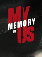 Alle Infos zu My Memory of Us (PC)