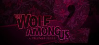 The Wolf Among Us - Season 2: Veröffentlichung auf 2019 verschoben