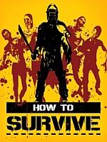 Alle Infos zu How to Survive (360)