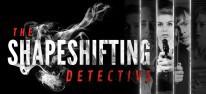 The Shapeshifting Detective: Übersinnliches, mit Schauspielern gefilmtes Adventure