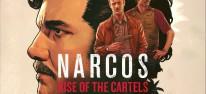 Narcos: Rise of the Cartels: Erste Info-Häppchen zu dem rundenbasierten Action-Strategiespiel