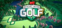 Resort Boss: Golf: Einblicke in den Alltag als Golfclub-Manager